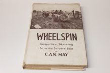 WHEELSPIN - COMPETITION MOTORING FROM THE DRIVER'S SEAT. C A N May (1945)